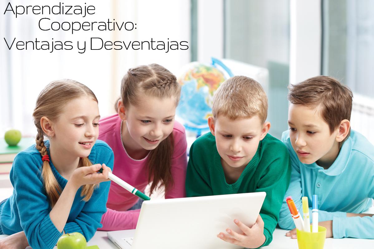 Aprendizaje Cooperativo: ventajas y desventajas