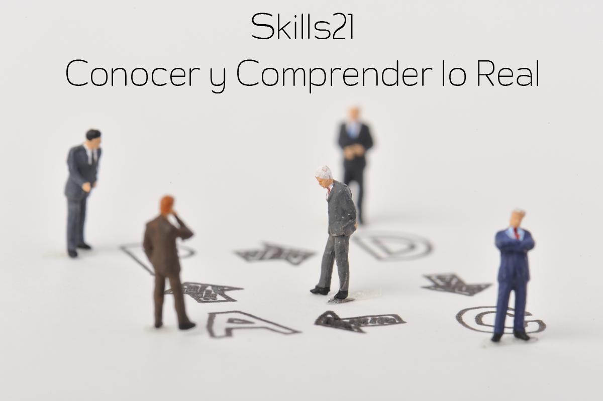 Skills21: Conocimiento de la Realidad