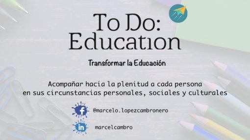 Transformar la Educación